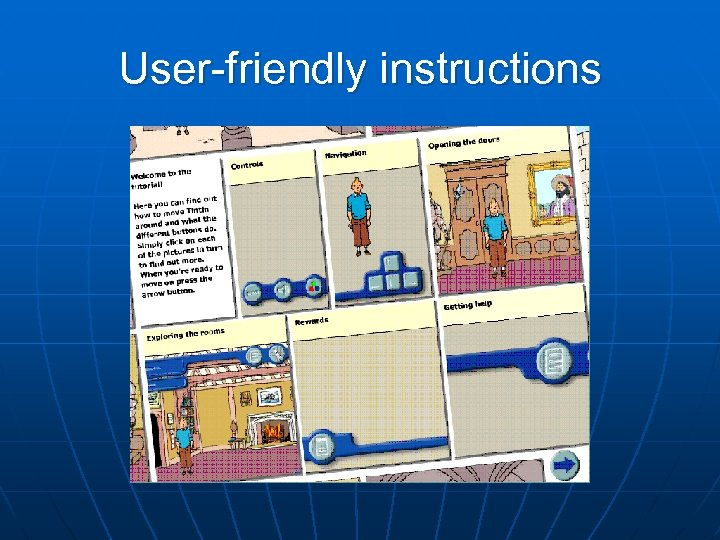 User-friendly instructions