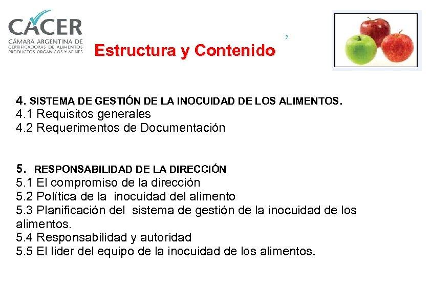 , Estructura y Contenido 4. SISTEMA DE GESTIÓN DE LA INOCUIDAD DE LOS ALIMENTOS.