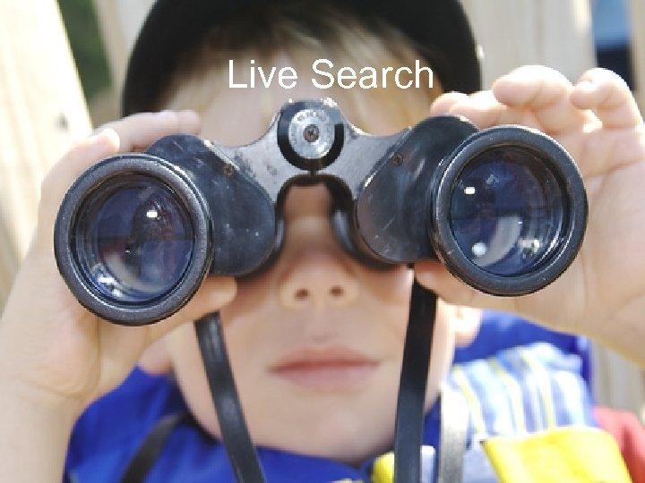 Live Search
