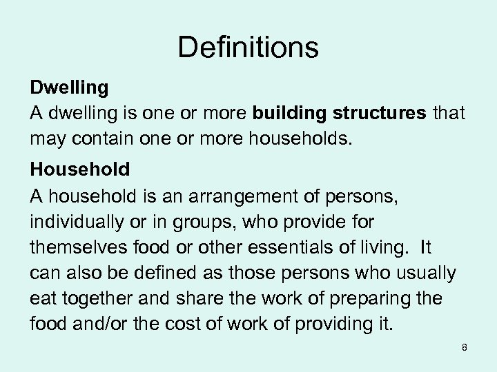 Definitions Dwelling A dwelling is one or more building structures that may contain one