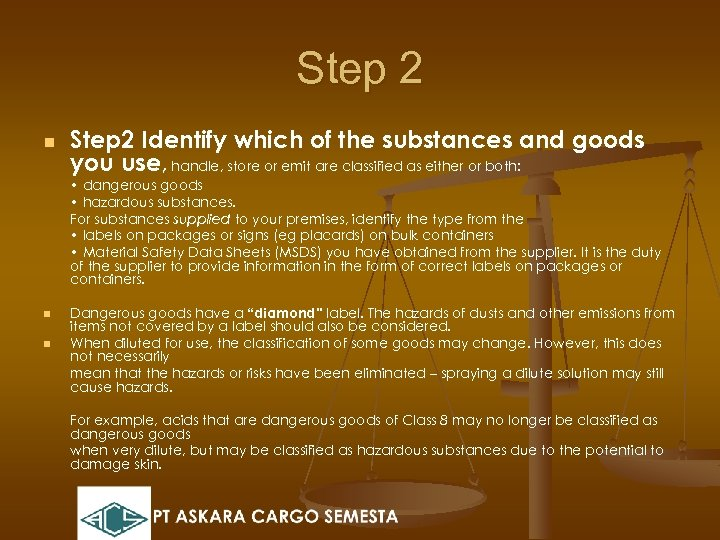 Step 2 n Step 2 Identify which of the substances and goods you use,