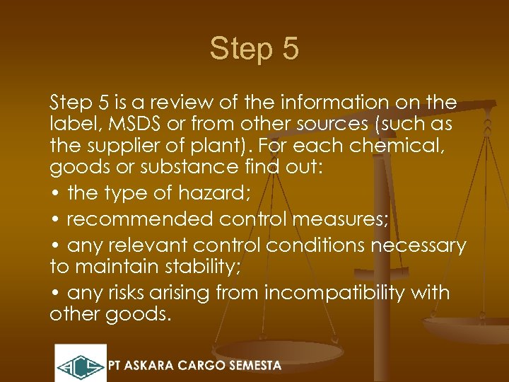 Step 5 is a review of the information on the label, MSDS or from