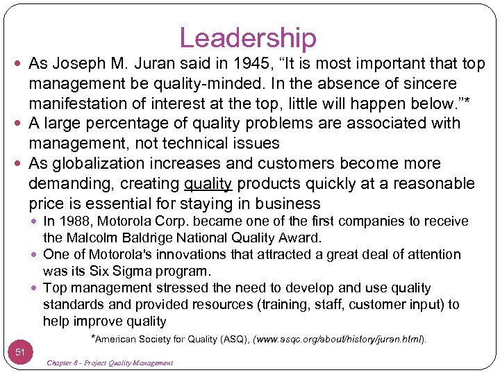 """Leadership As Joseph M. Juran said in 1945, """"It is most important that top"""