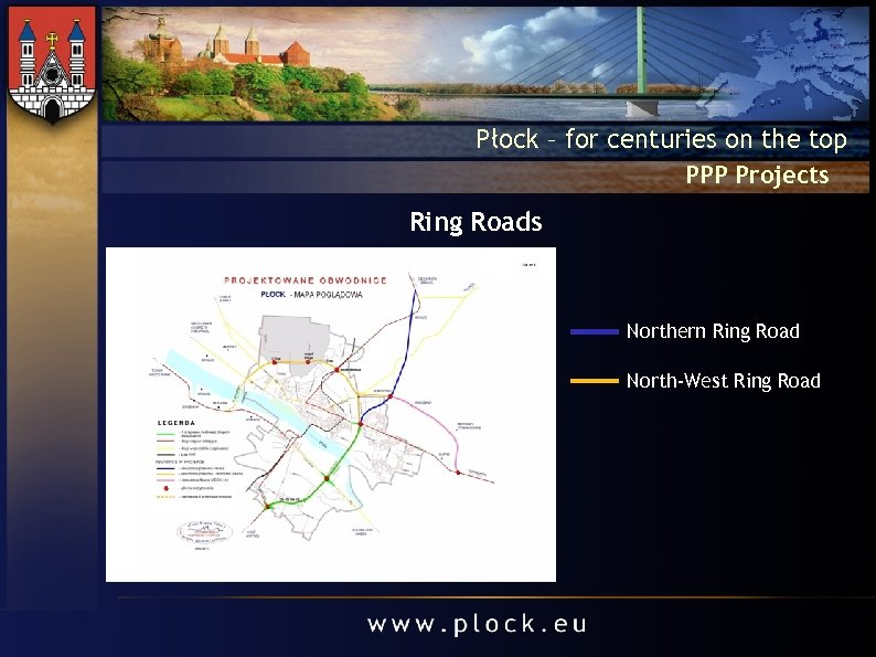 Płock – for centuries on the top PPP Projects Ring Roads Northern Ring Road