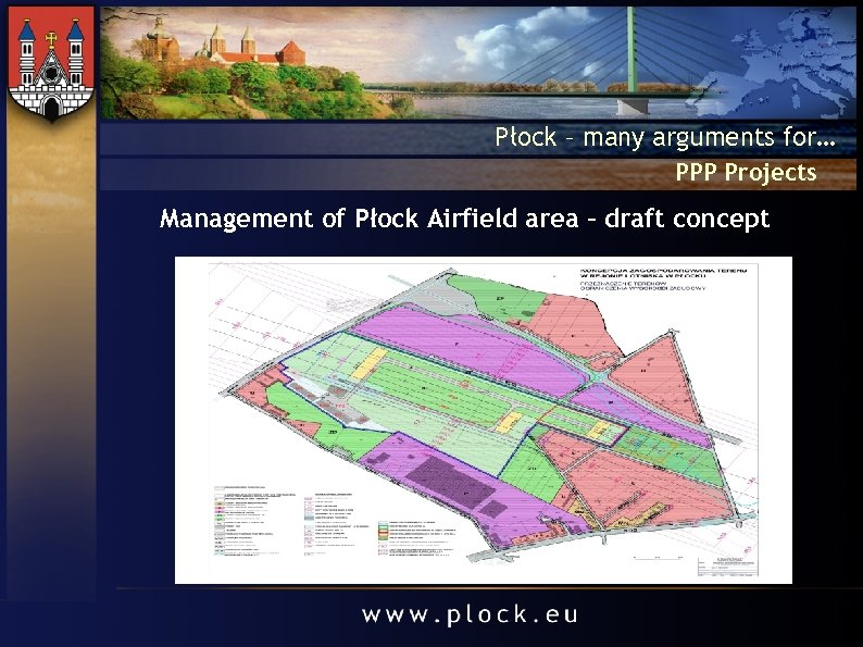 Płock – many arguments for… PPP Projects Management of Płock Airfield area – draft