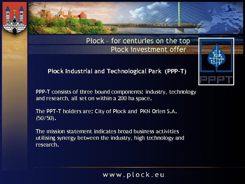 Płock – for centuries on the top Płock investment offer Płock Industrial and Technological