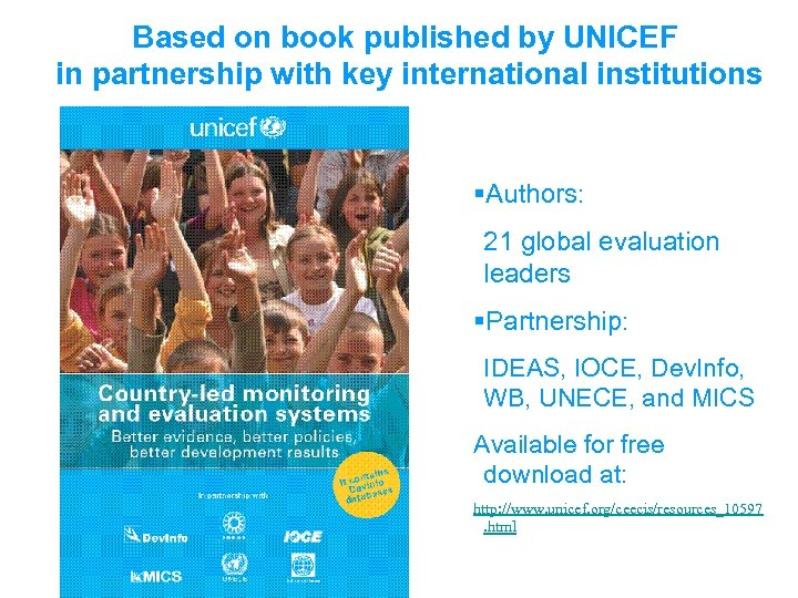 Based on book published by UNICEF in partnership with key international institutions §Authors: 21