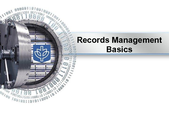 Records Management Basics