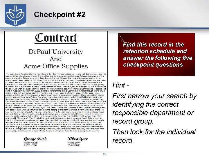 Checkpoint #2 Find this record in the retention schedule and answer the following five