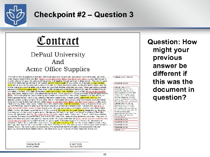 Checkpoint #2 – Question 3 Question: How might your previous answer be different if