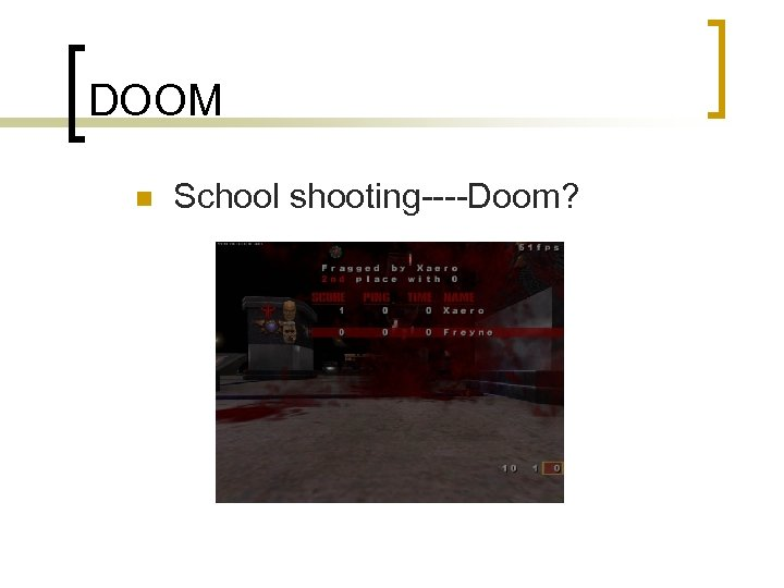 DOOM n School shooting----Doom?