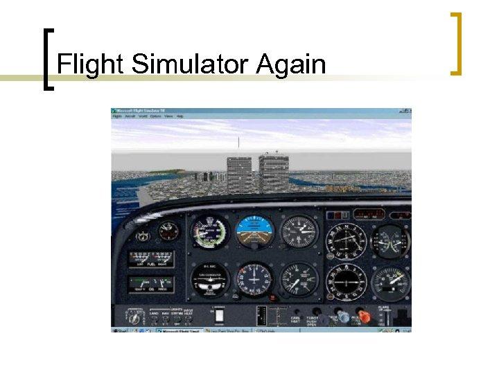 Flight Simulator Again