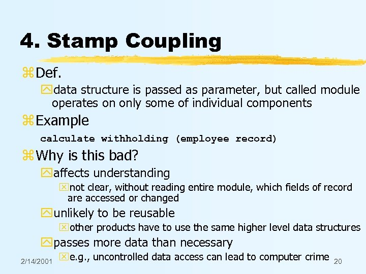 4. Stamp Coupling z Def. ydata structure is passed as parameter, but called module