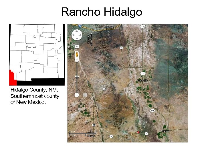 Rancho Hidalgo County, NM. Southernmost county of New Mexico.