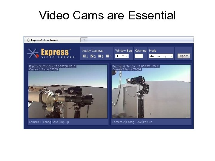 Video Cams are Essential