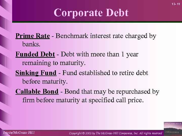 13 - 11 Corporate Debt Prime Rate - Benchmark interest rate charged by banks.