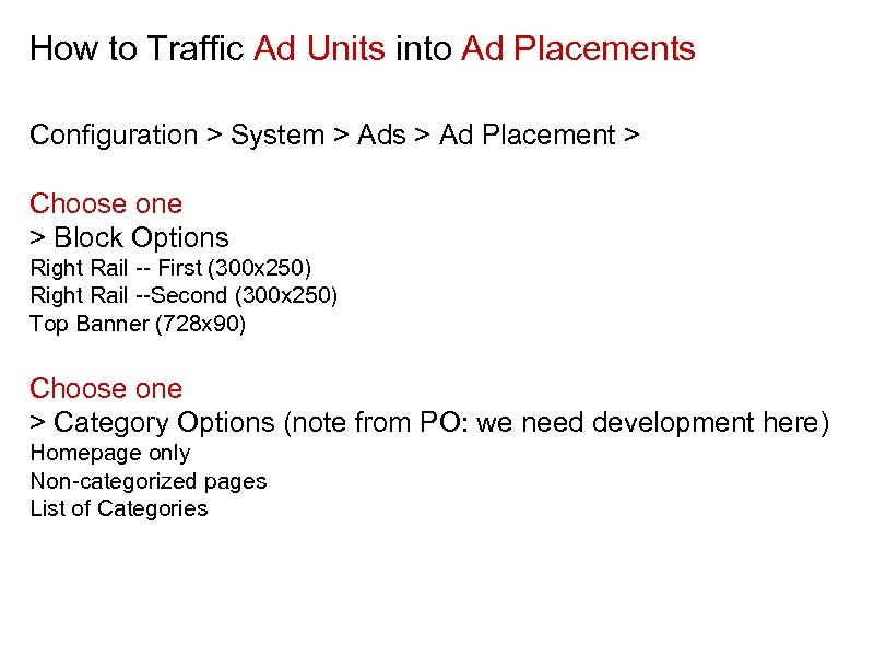 How to Traffic Ad Units into Ad Placements Configuration > System > Ads >