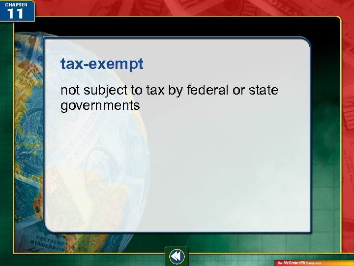 tax-exempt not subject to tax by federal or state governments