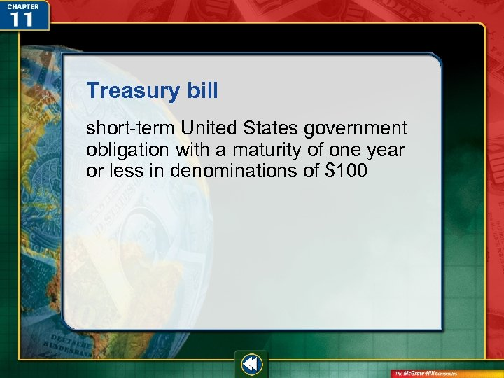 Treasury bill short-term United States government obligation with a maturity of one year or