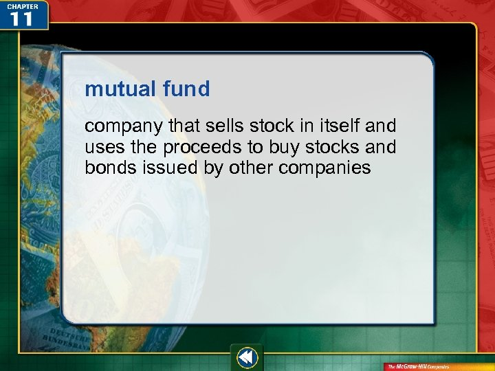mutual fund company that sells stock in itself and uses the proceeds to buy