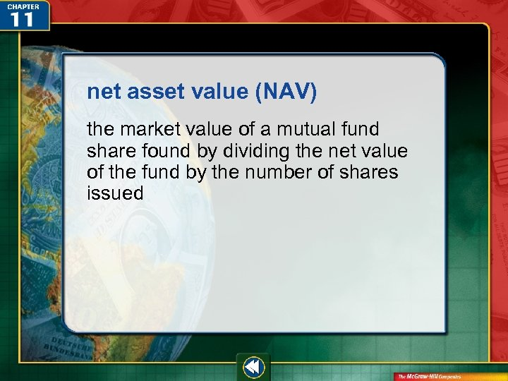 net asset value (NAV) the market value of a mutual fund share found by