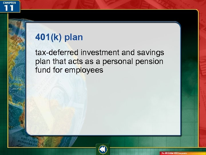 401(k) plan tax-deferred investment and savings plan that acts as a personal pension fund