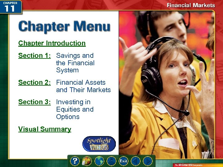Chapter Introduction Section 1: Savings and the Financial System Section 2: Financial Assets and
