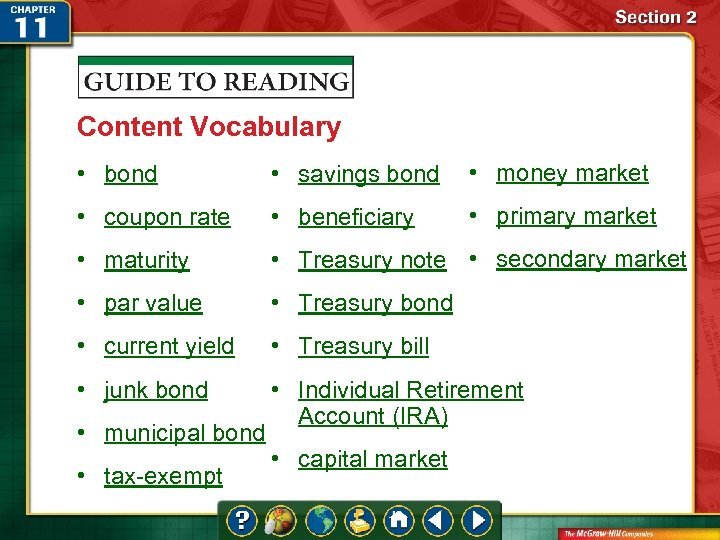 Content Vocabulary • bond • savings bond • money market • coupon rate •
