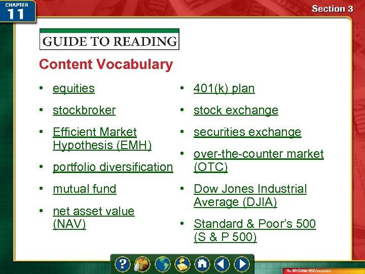 Content Vocabulary • equities • 401(k) plan • stockbroker • stock exchange • Efficient