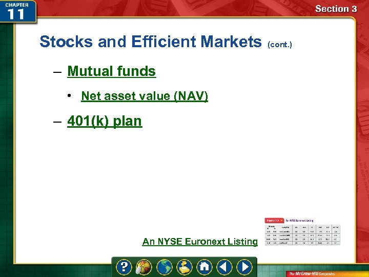 Stocks and Efficient Markets (cont. ) – Mutual funds • Net asset value (NAV)