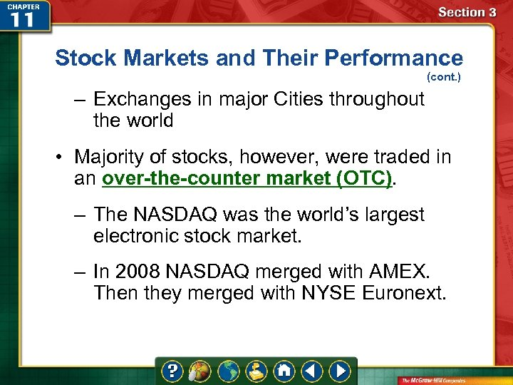 Stock Markets and Their Performance (cont. ) – Exchanges in major Cities throughout the