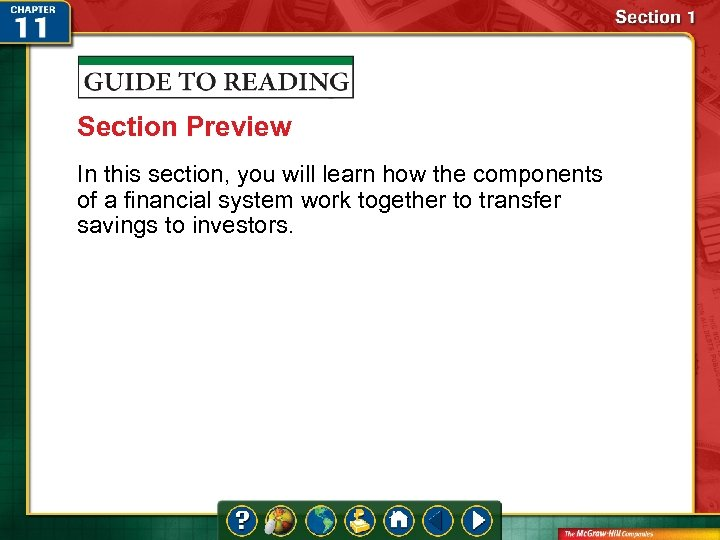 Section Preview In this section, you will learn how the components of a financial
