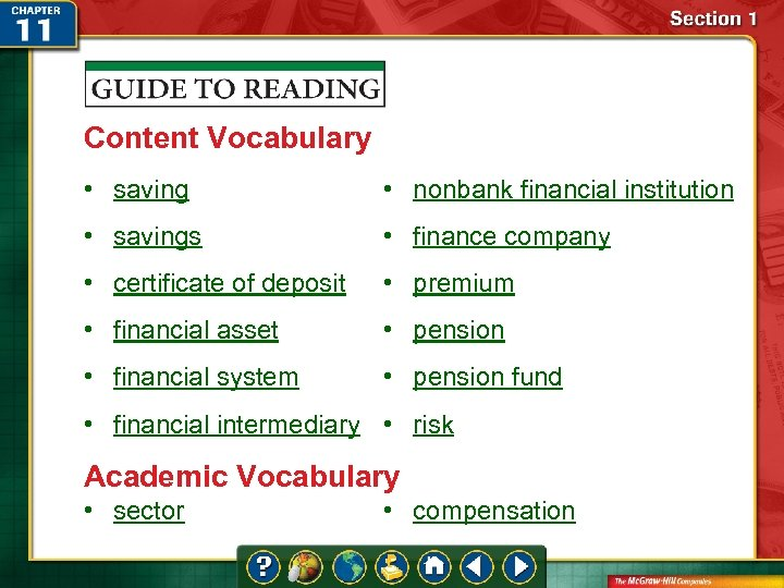 Content Vocabulary • saving • nonbank financial institution • savings • finance company •