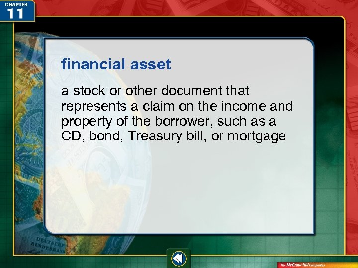 financial asset a stock or other document that represents a claim on the income