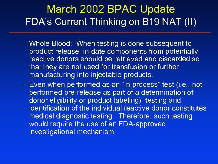 March 2002 BPAC Update FDA's Current Thinking on B 19 NAT (II) – Whole