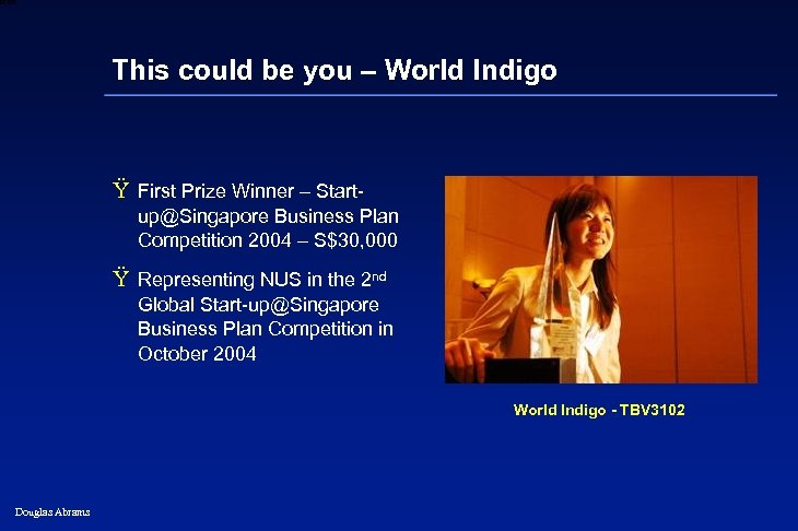 6 XXXX This could be you – World Indigo Ÿ First Prize Winner –