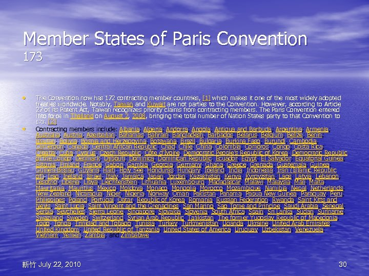 Member States of Paris Convention 173 • • The Convention now has 172 contracting