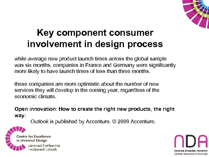 Key component consumer involvement in design process while average new product launch times across