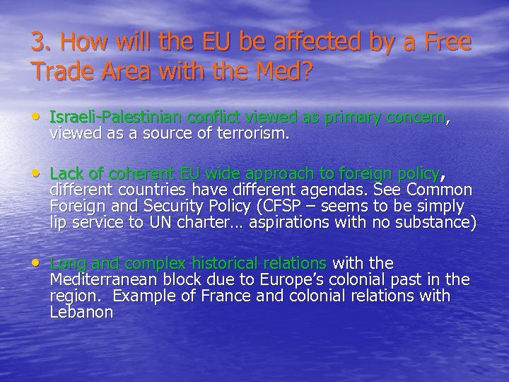 3. How will the EU be affected by a Free Trade Area with the