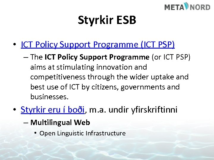 Styrkir ESB • ICT Policy Support Programme (ICT PSP) – The ICT Policy Support