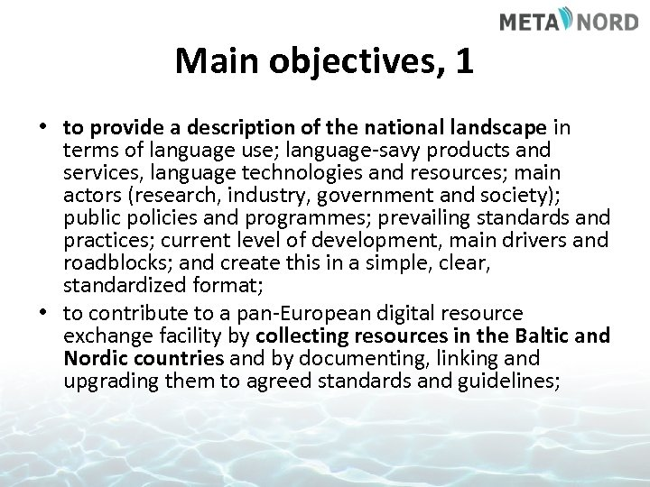 Main objectives, 1 • to provide a description of the national landscape in terms