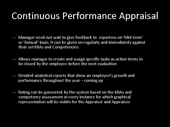 Continuous Performance Appraisal – Manager need not wait to give feedback to reportees on