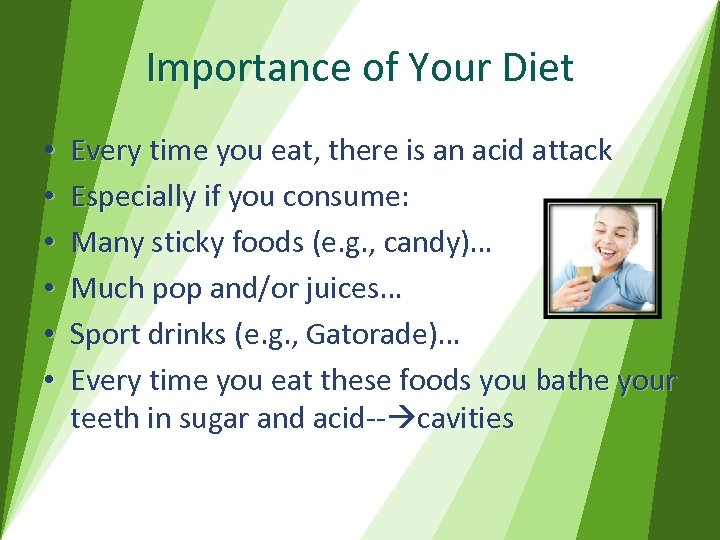Importance of Your Diet • • • Every time you eat, there is an