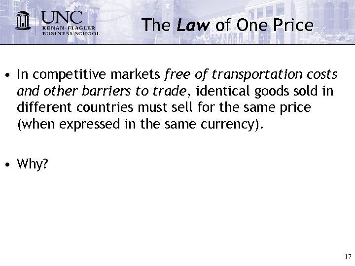 The Law of One Price • In competitive markets free of transportation costs and