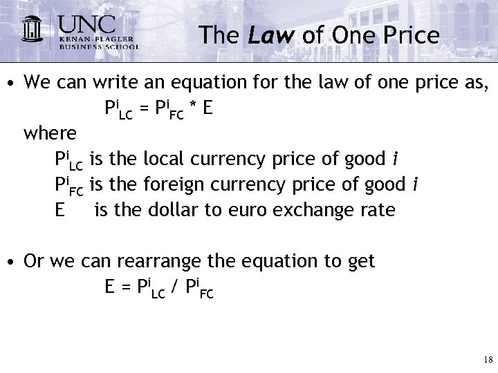 The Law of One Price • We can write an equation for the law