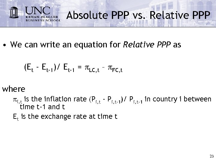 Absolute PPP vs. Relative PPP • We can write an equation for Relative PPP