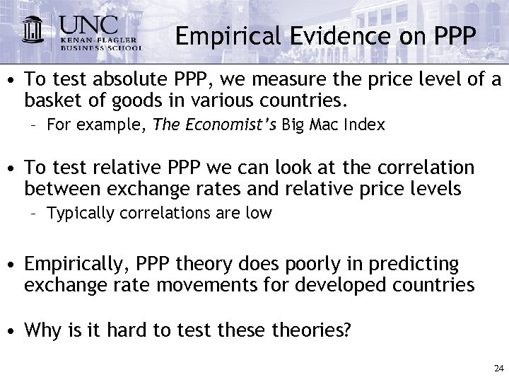 Empirical Evidence on PPP • To test absolute PPP, we measure the price level