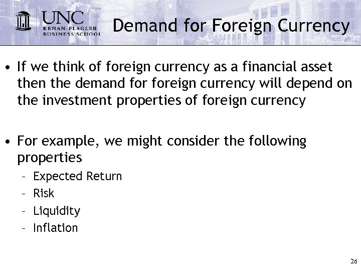 Demand for Foreign Currency • If we think of foreign currency as a financial