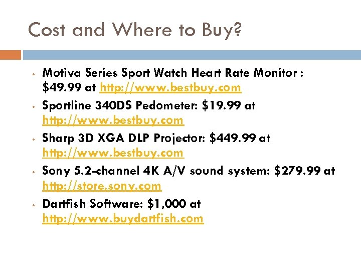 Cost and Where to Buy? • • • Motiva Series Sport Watch Heart Rate