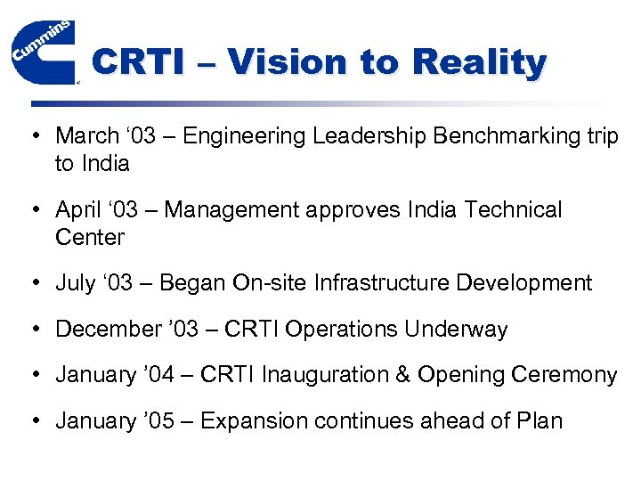 CRTI – Vision to Reality • March ' 03 – Engineering Leadership Benchmarking trip
